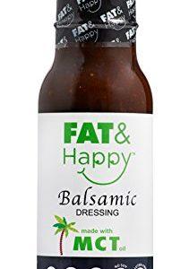 FAT & Happy Balsamic Dressing 8oz, KETO, MCT Oil, Vegan, Gluten Free, Non-GMO, Vegan